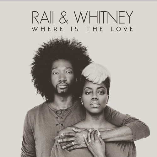 Listen To RAII & Whitney (The Smiths) – 'Where Is The Love'