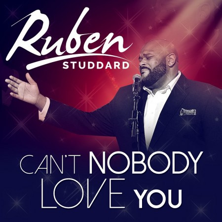 New Music Alert: Ruben Studdard – Can't Nobody Love You