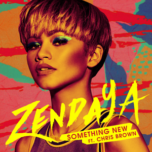 "Check Out Zendaya's ""Something New"" (Official Lyric Video) ft. Chris Brown"