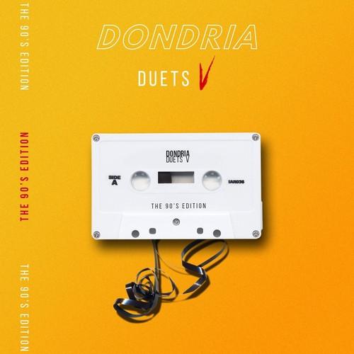 """Dondria Drops """"Dondria Duets 5 : The 90's Edition II"""" Mixtape"""
