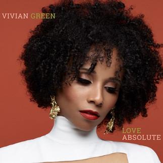 "Award-Winning Singer Vivian Green Releases Her Seventh Studio Album, ""Love Absolute"""