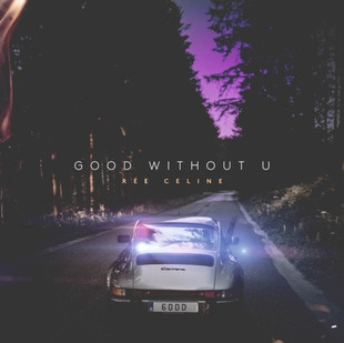 """Listen To """"Good Without You"""" By Rée Celine"""
