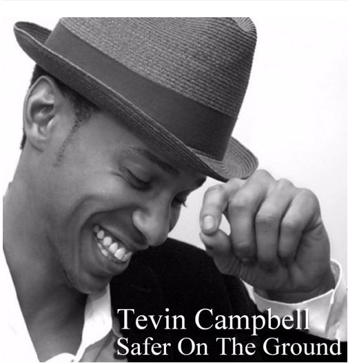 """Tevin Campbell Is Back And """"Safer On The Ground"""""""