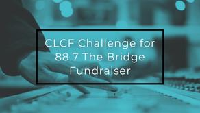 CLCF Challenge for 88.7 The Bridge Fundraiser