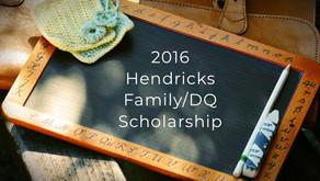2016 Hendricks Family/DQ Scholarship
