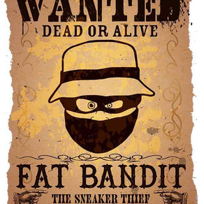 Fat Bandit - The Sneaker Thief