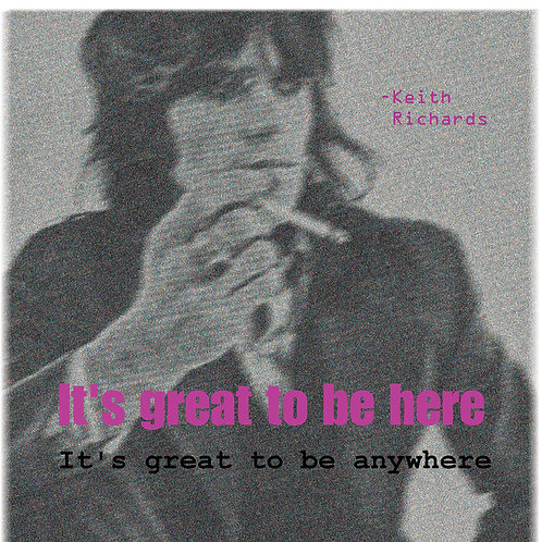 Keith Richards - it's great to be here
