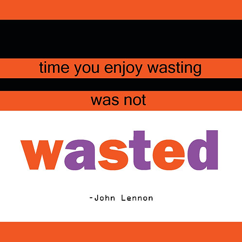 John Lennon - not wasted time