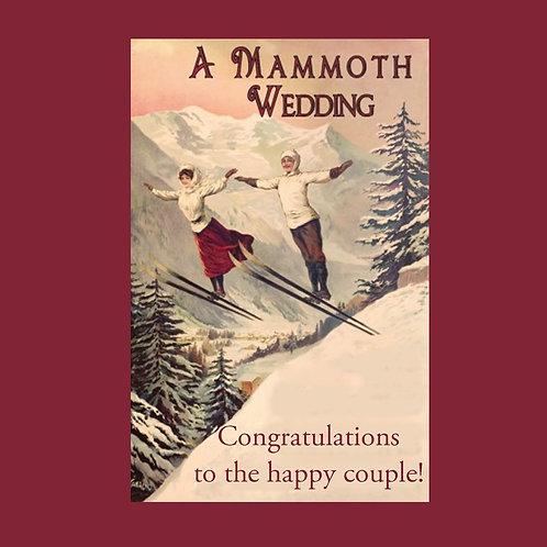 wedding- a Mammoth wedding