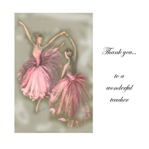 thanks - ballet teacher