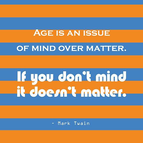 Mark Twain - mind over matter