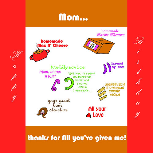 mom - thanks for all you've given me