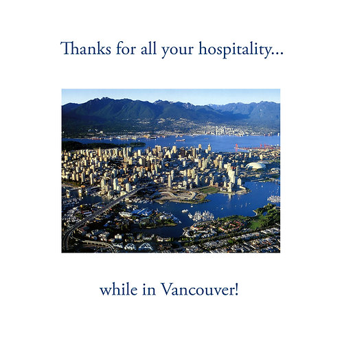 thanks - while in Vancouver