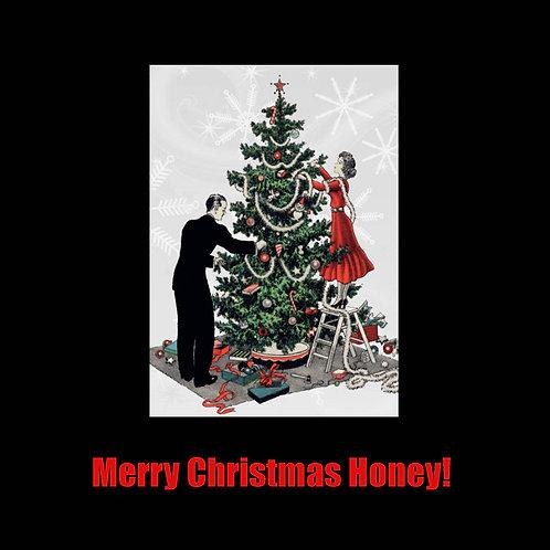 Merry christmas honey