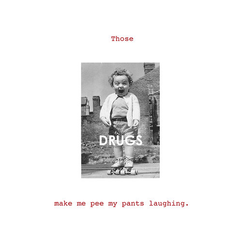 those drugs make me pee