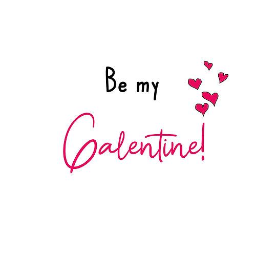 Be my Gal-entine
