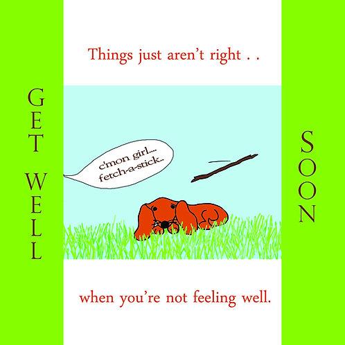 get well - dog won't fetch