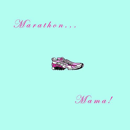 running - marathon mama (blue)