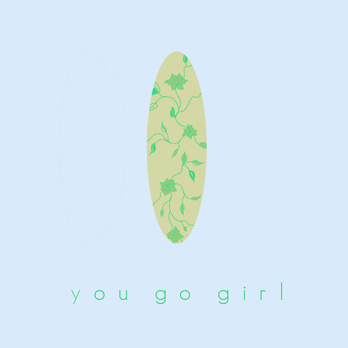 surf - you go girl
