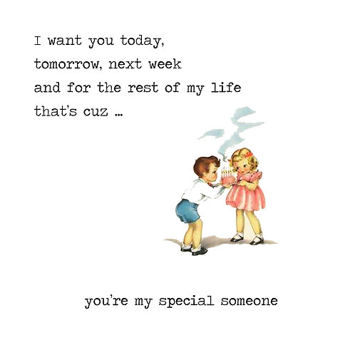 My someone special
