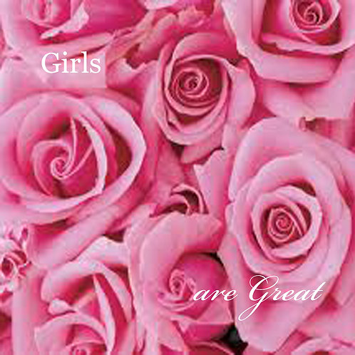 girls are great - pink roses