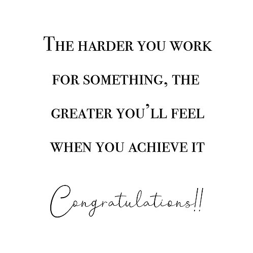 Hard work - Congratulations