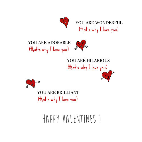 valentine - That's why I love you