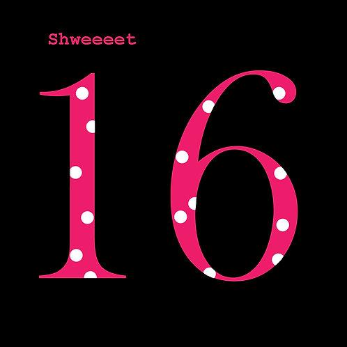 Schweeeet 16