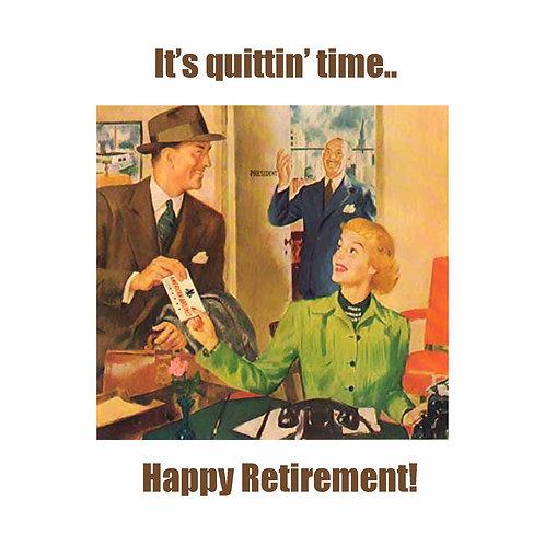 retirement - quittin' time