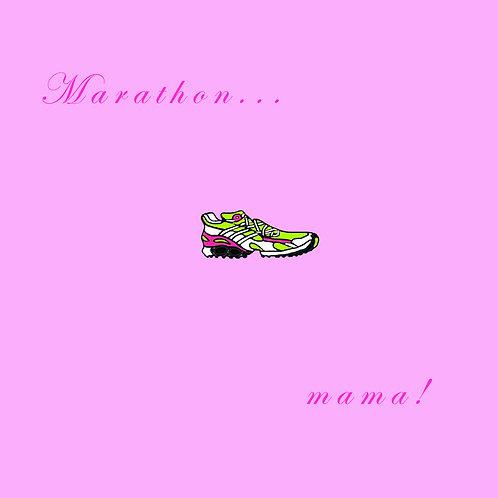 running - marathon mama (pink)