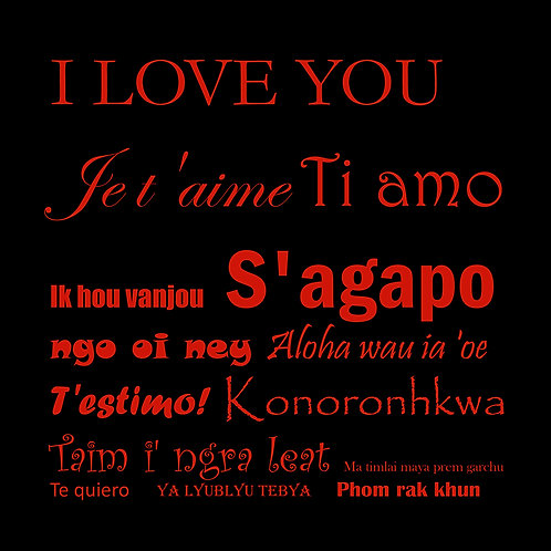 Valenines - multilingual I love you