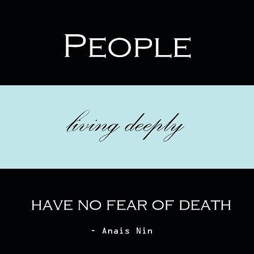 Anais Nin - people living deeply