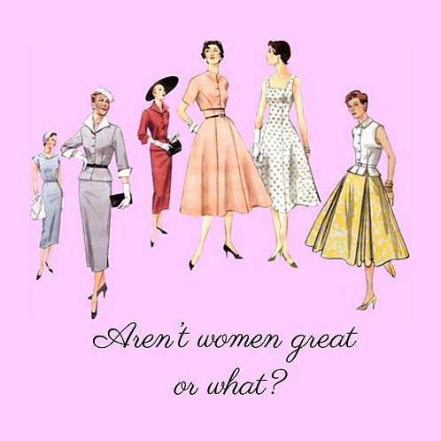 Aren't women great or what?