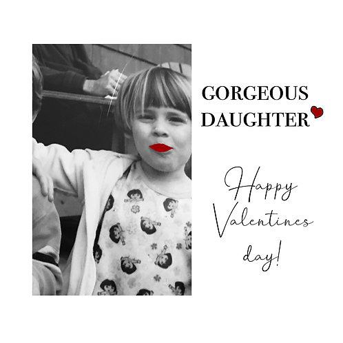 Gorgeous Daughter Valentine