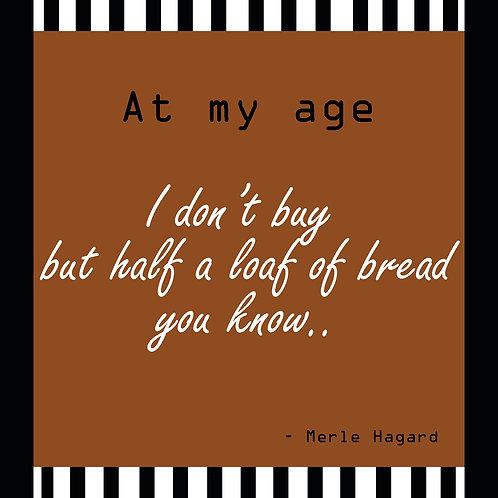 Merle Haggard - half a loaf of bread