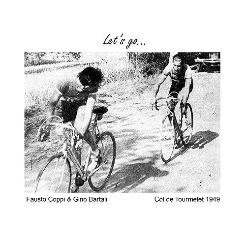 Fausto Coppi - Let's go!