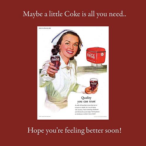 get well - a little Coke