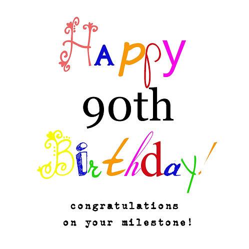 90th milestone