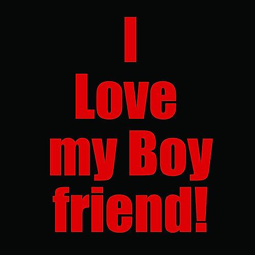 I love my boyfriend!