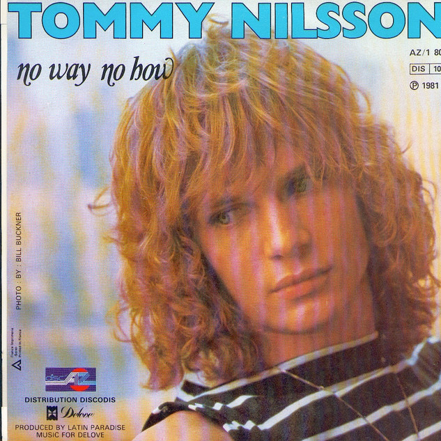 Tommy Nilsson No Way No How