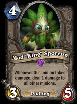 "Mad ""King"" Sporeon"