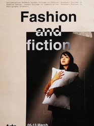 'Fashion and fiction' group show was held at London College of Communication in March 2020 to showcase collaboration between students from London College of Communication and London College of Fashion.