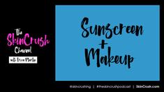 V4: Sunscreen + Makeup