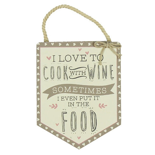 Love Life 'Cook with Wine' Pennant Hanging Plaque