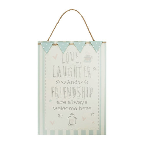 Love Life ' Love, Laughter and Friendship' Hanging Plaque