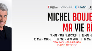 FRENCH COMEDIAN STAR MICHEL BOUJENAH CONTINUES HIS U.S TOUR WITH HIGH SUCCESS (Special Guest announc