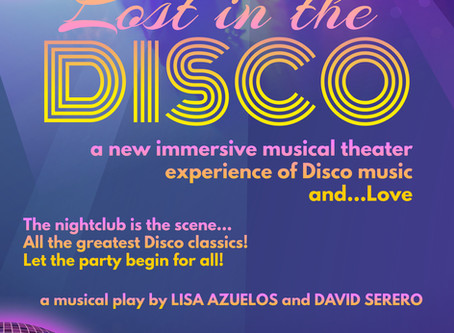 LISA AZUELOS and DAVID SERERO unite to produce LOST IN THE DISCO an immersive musical around Disco m