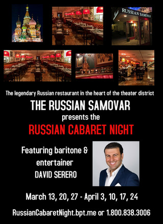 The legendary RUSSIAN SAMOVAR announces the RUSSIAN CABARET NIGHT