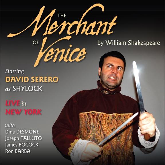Merchant of Venice - Starring David Serero as Shylock - Live in New York