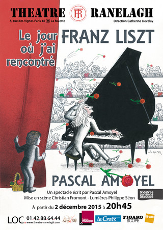 THE DAY I MET FRANZ LISZT by pianist Pascal Amoyel plays in Paris